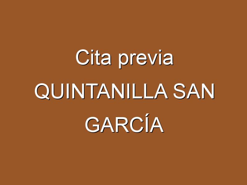 Cita previa QUINTANILLA SAN GARCÍA