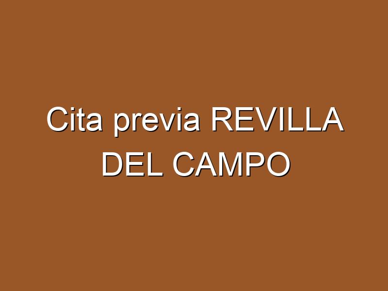 Cita previa REVILLA DEL CAMPO