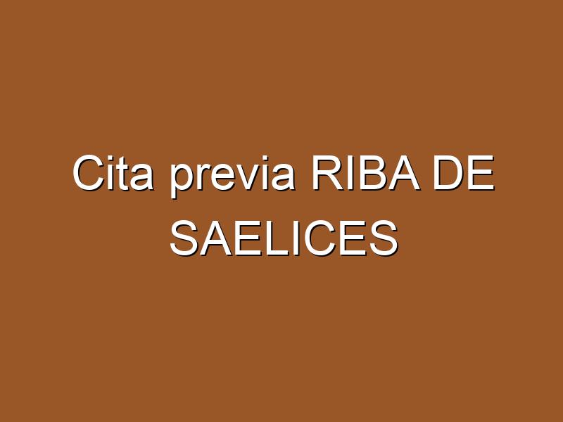 Cita previa RIBA DE SAELICES