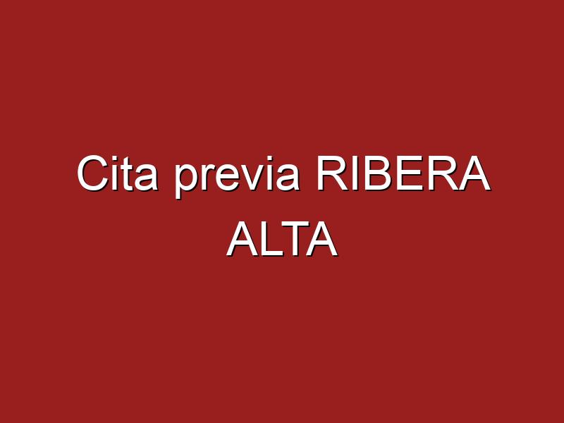 Cita previa RIBERA ALTA
