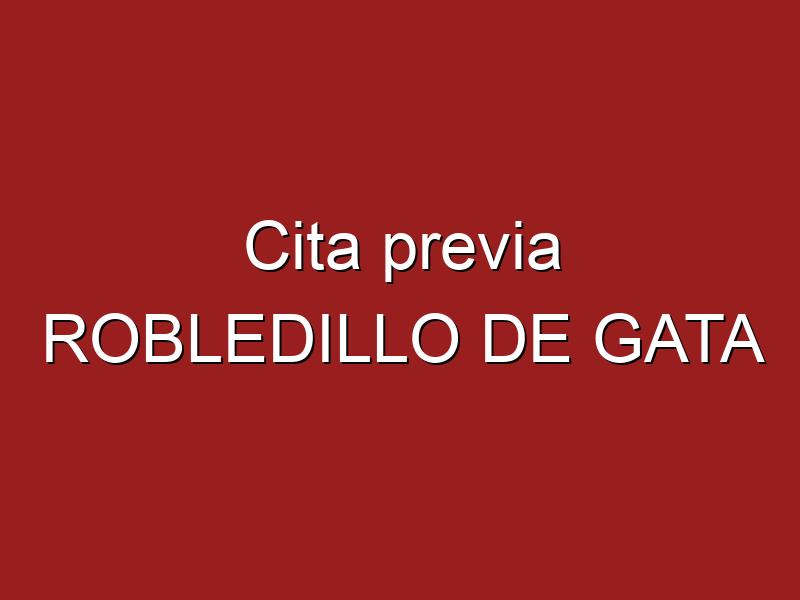 Cita previa ROBLEDILLO DE GATA