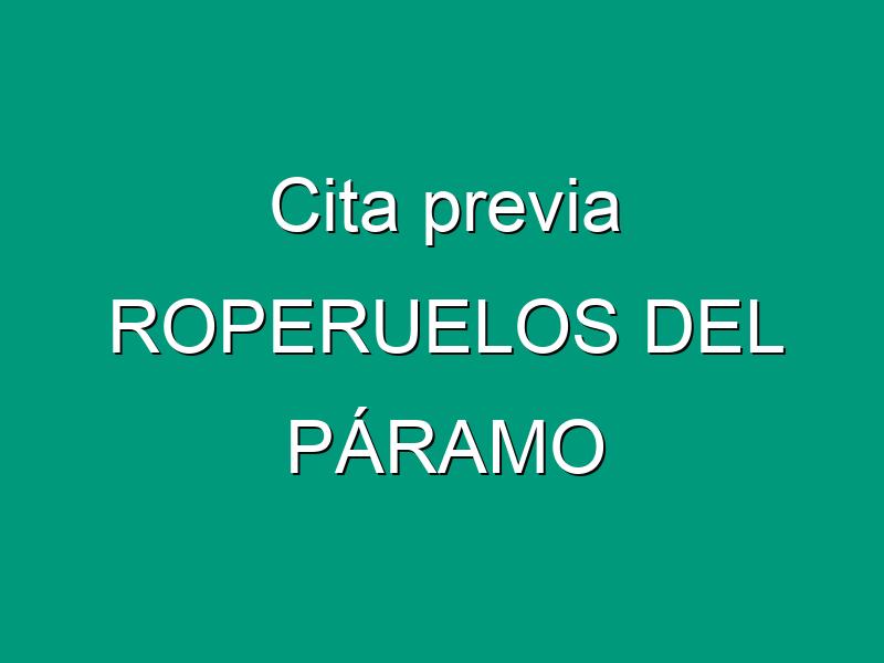 Cita previa ROPERUELOS DEL PÁRAMO