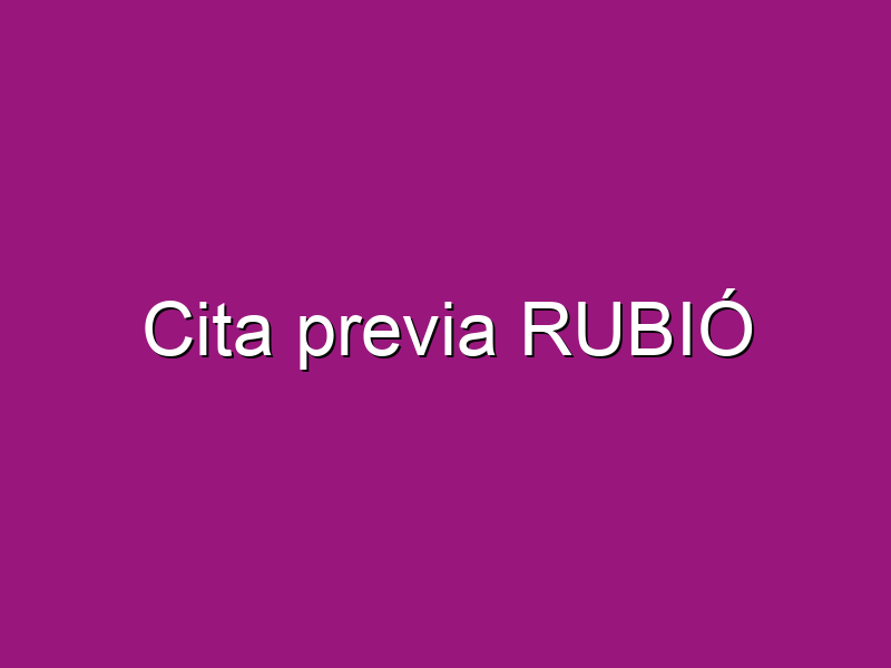 Cita previa RUBIÓ