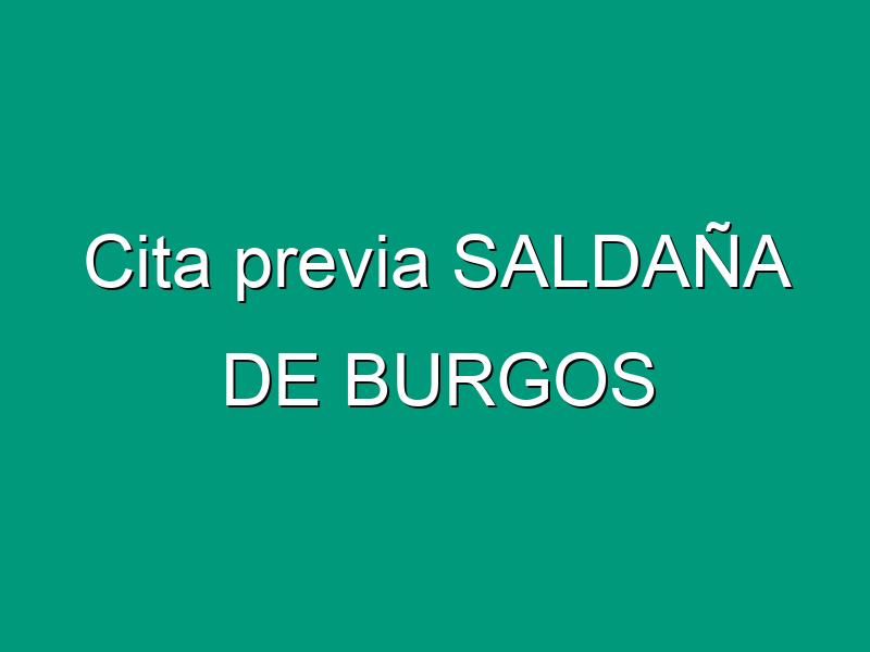 Cita previa SALDAÑA DE BURGOS