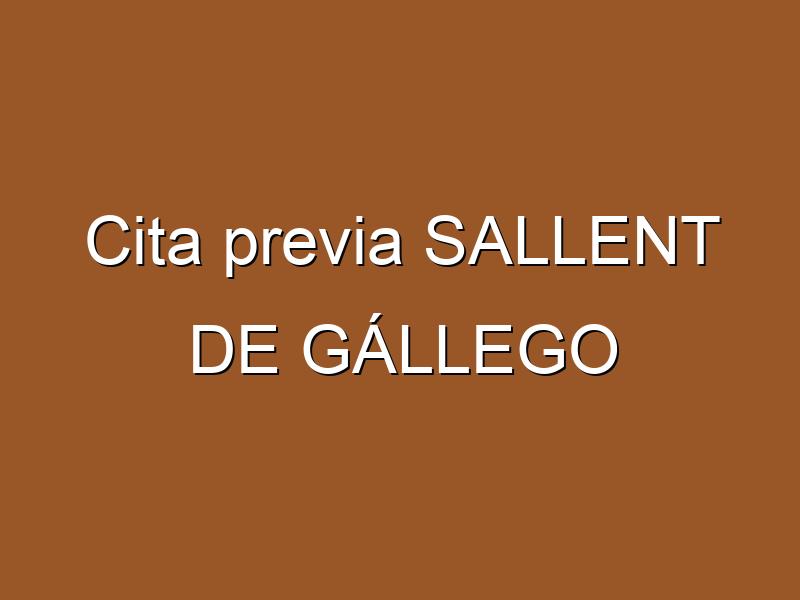 Cita previa SALLENT DE GÁLLEGO