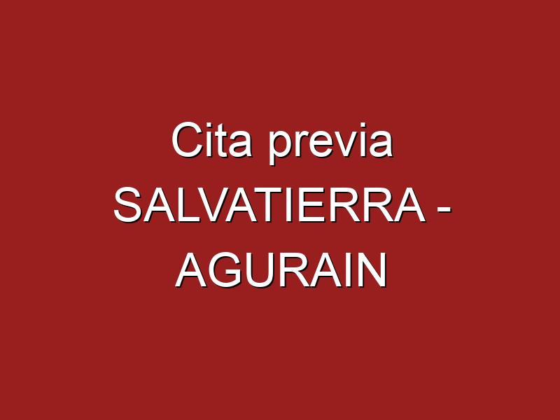 Cita previa SALVATIERRA - AGURAIN