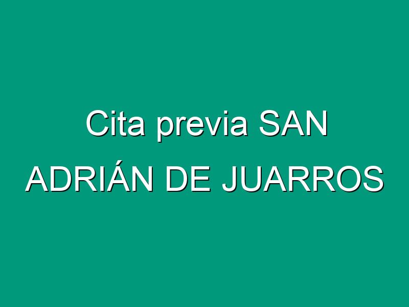 Cita previa SAN ADRIÁN DE JUARROS