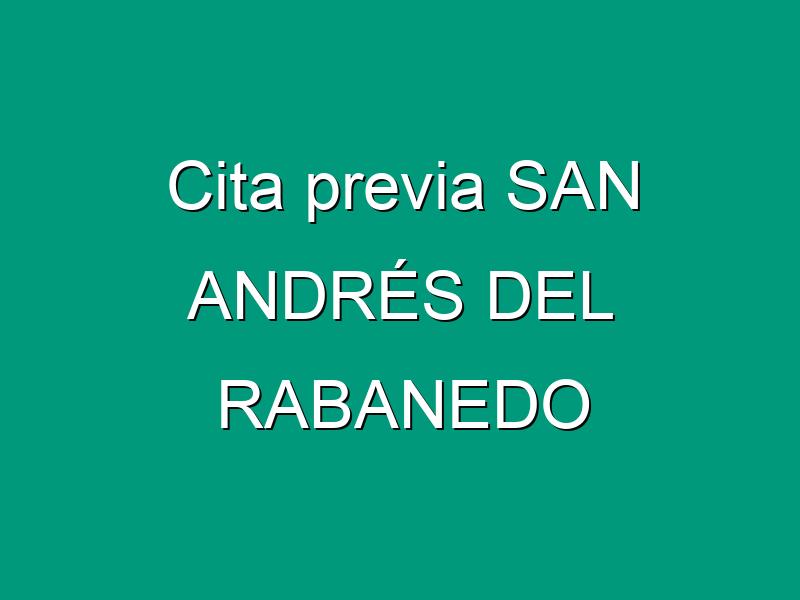 Cita previa SAN ANDRÉS DEL RABANEDO