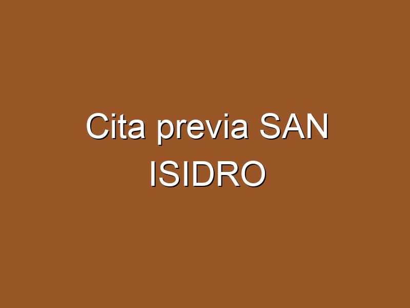Cita previa SAN ISIDRO