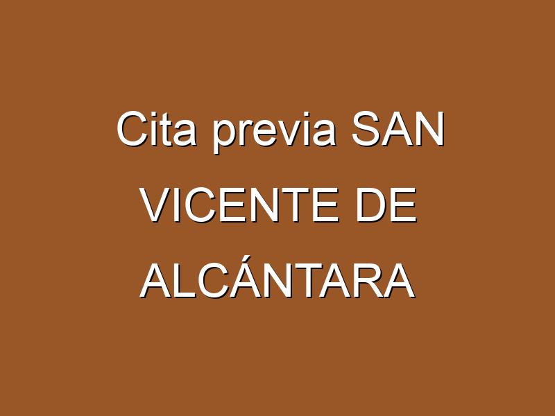 Cita previa SAN VICENTE DE ALCÁNTARA
