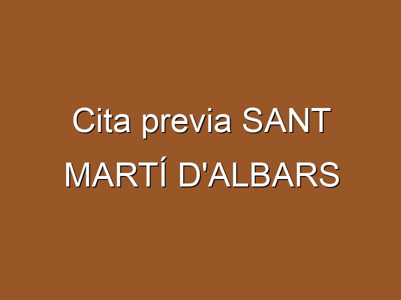 Cita previa SANT MARTÍ D'ALBARS