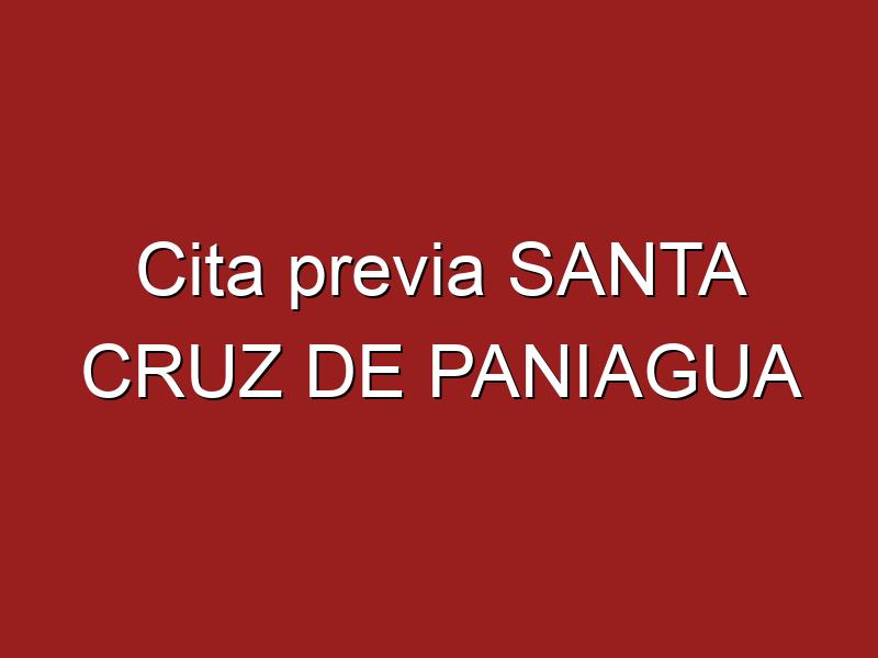 Cita previa SANTA CRUZ DE PANIAGUA