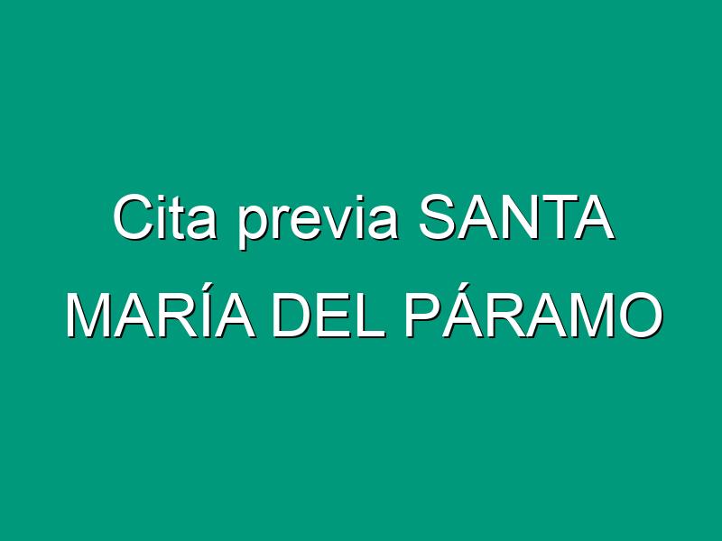 Cita previa SANTA MARÍA DEL PÁRAMO