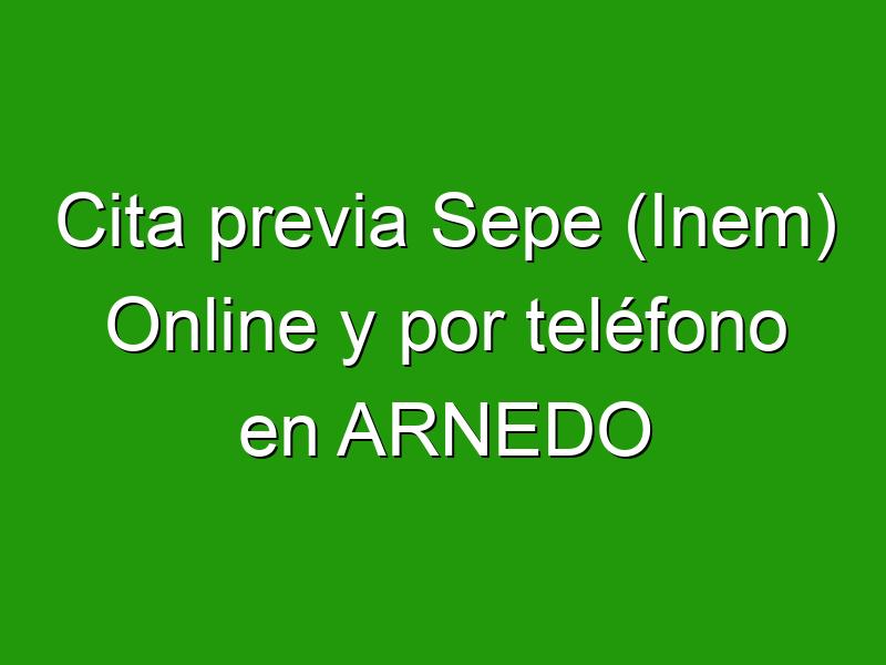 Cita previa Sepe (Inem) Online y por teléfono en ARNEDO