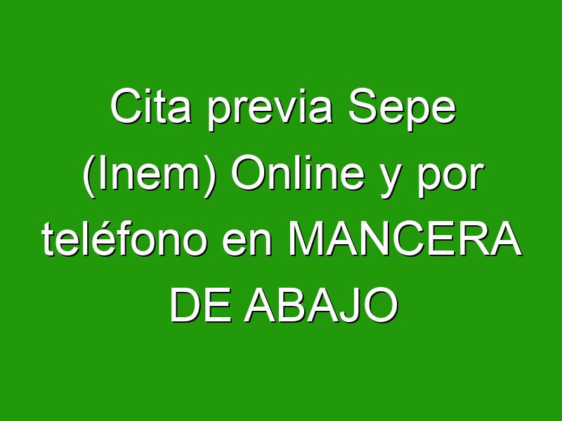 Cita previa Sepe (Inem) Online y por teléfono en MANCERA DE ABAJO