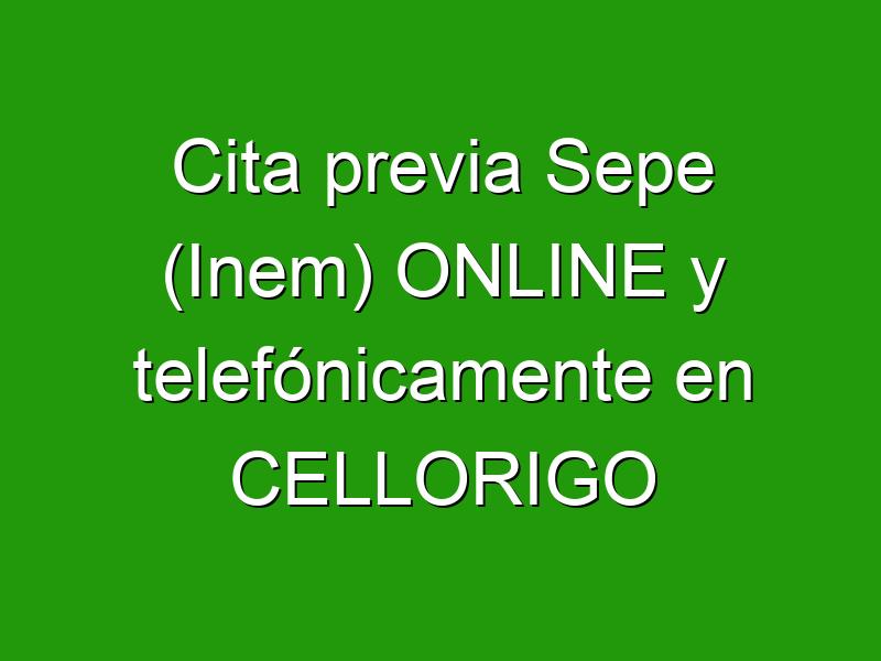 Cita previa Sepe (Inem) ONLINE y telefónicamente en CELLORIGO