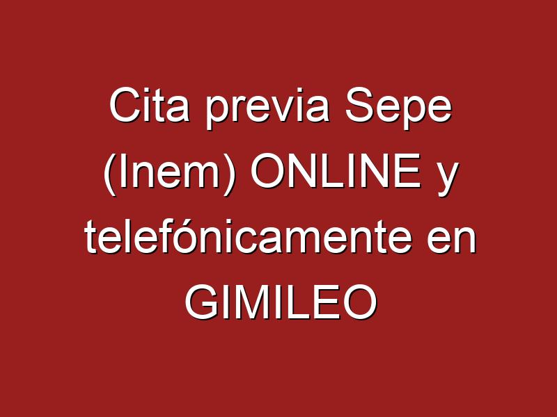 Cita previa Sepe (Inem) ONLINE y telefónicamente en GIMILEO