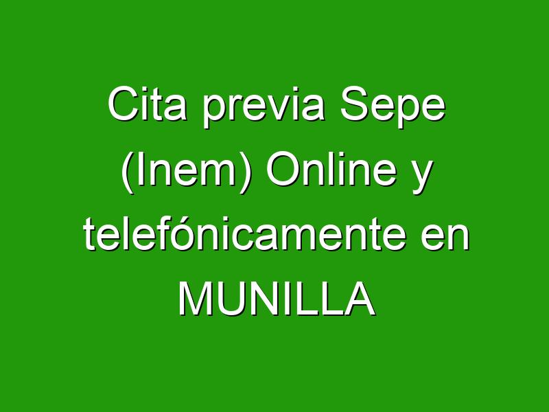 Cita previa Sepe (Inem) Online y telefónicamente en MUNILLA
