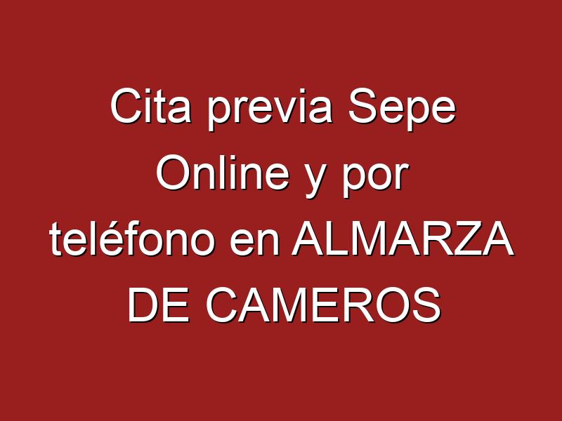 Cita previa Sepe Online y por teléfono en ALMARZA DE CAMEROS