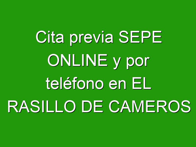 Cita previa SEPE ONLINE y por teléfono en EL RASILLO DE CAMEROS