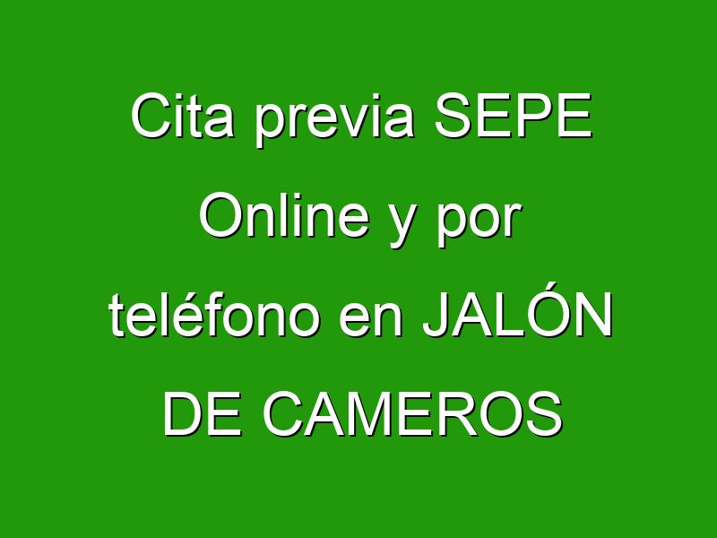 Cita previa SEPE Online y por teléfono en JALÓN DE CAMEROS