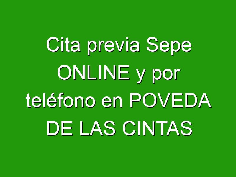 Cita previa Sepe ONLINE y por teléfono en POVEDA DE LAS CINTAS