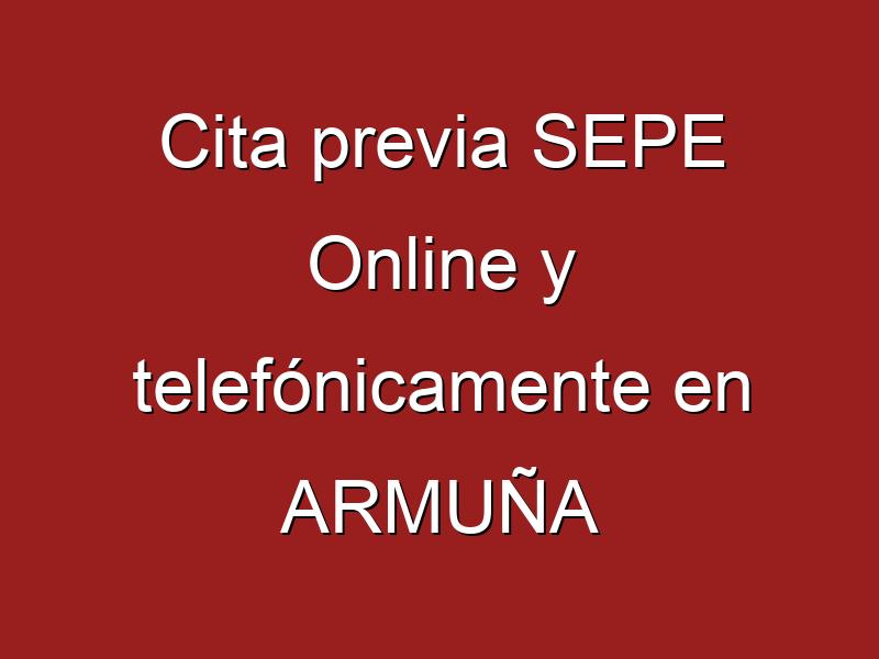 Cita previa SEPE Online y telefónicamente en ARMUÑA