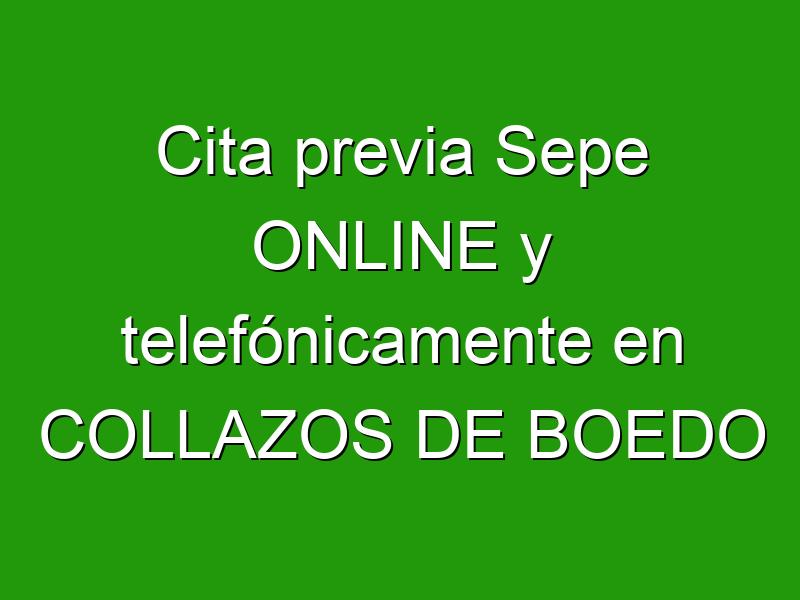 Cita previa Sepe ONLINE y telefónicamente en COLLAZOS DE BOEDO