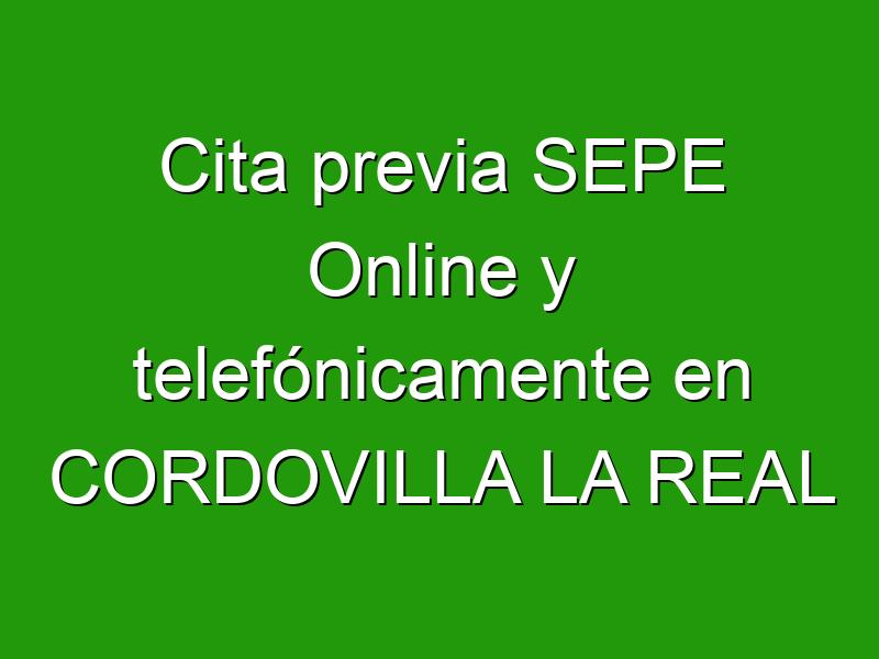 Cita previa SEPE Online y telefónicamente en CORDOVILLA LA REAL