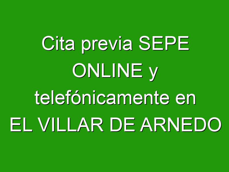 Cita previa SEPE ONLINE y telefónicamente en EL VILLAR DE ARNEDO
