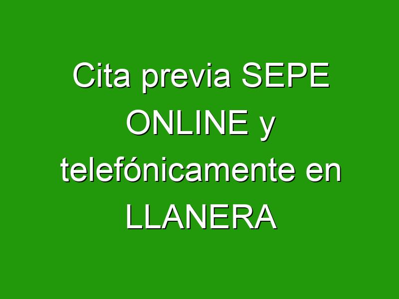 Cita previa SEPE ONLINE y telefónicamente en LLANERA