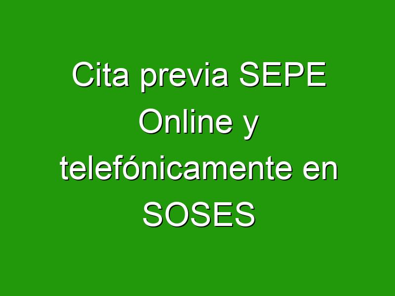 Cita previa SEPE Online y telefónicamente en SOSES