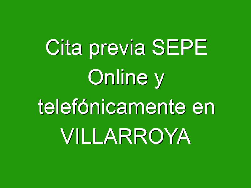 Cita previa SEPE Online y telefónicamente en VILLARROYA