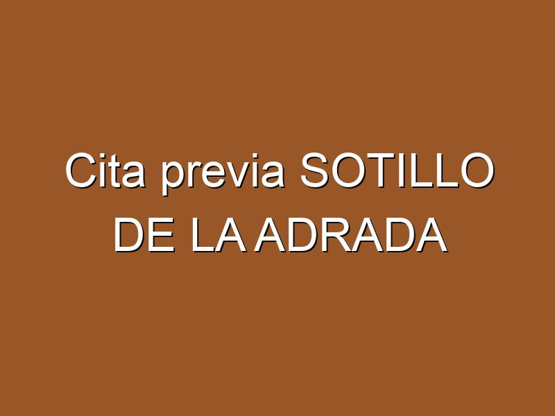 Cita previa SOTILLO DE LA ADRADA