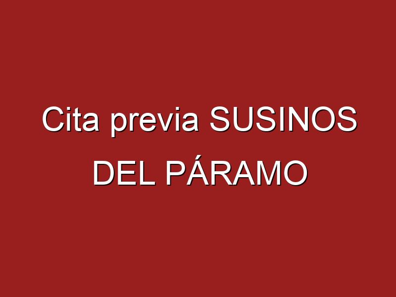 Cita previa SUSINOS DEL PÁRAMO