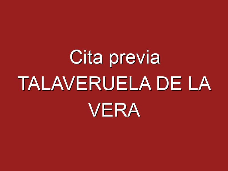 Cita previa TALAVERUELA DE LA VERA