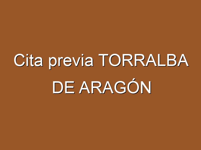 Cita previa TORRALBA DE ARAGÓN