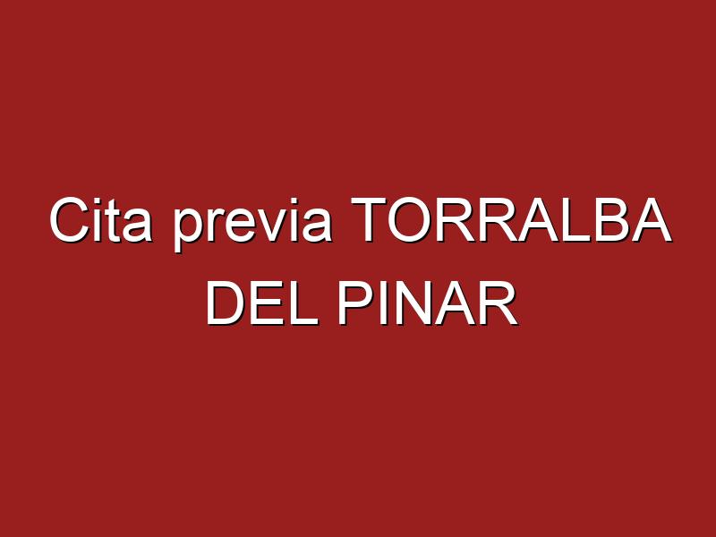 Cita previa TORRALBA DEL PINAR