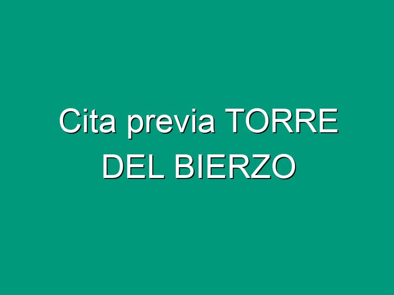 Cita previa TORRE DEL BIERZO