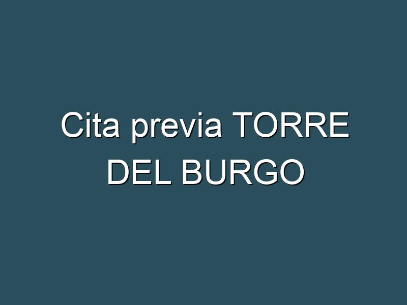 Cita previa TORRE DEL BURGO