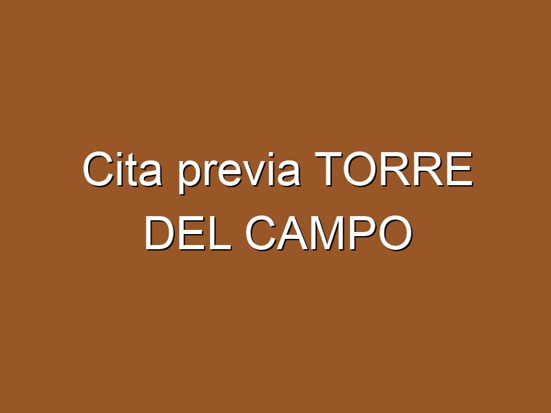 Cita previa TORRE DEL CAMPO