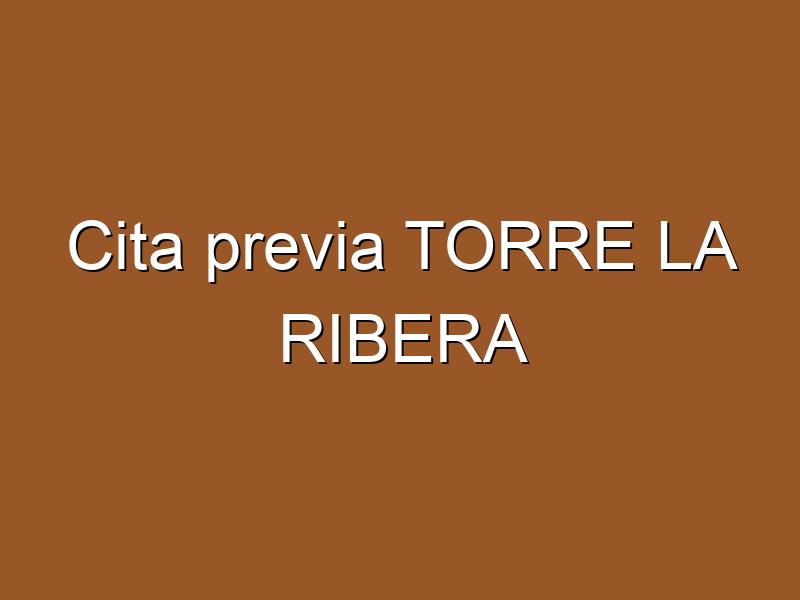 Cita previa TORRE LA RIBERA