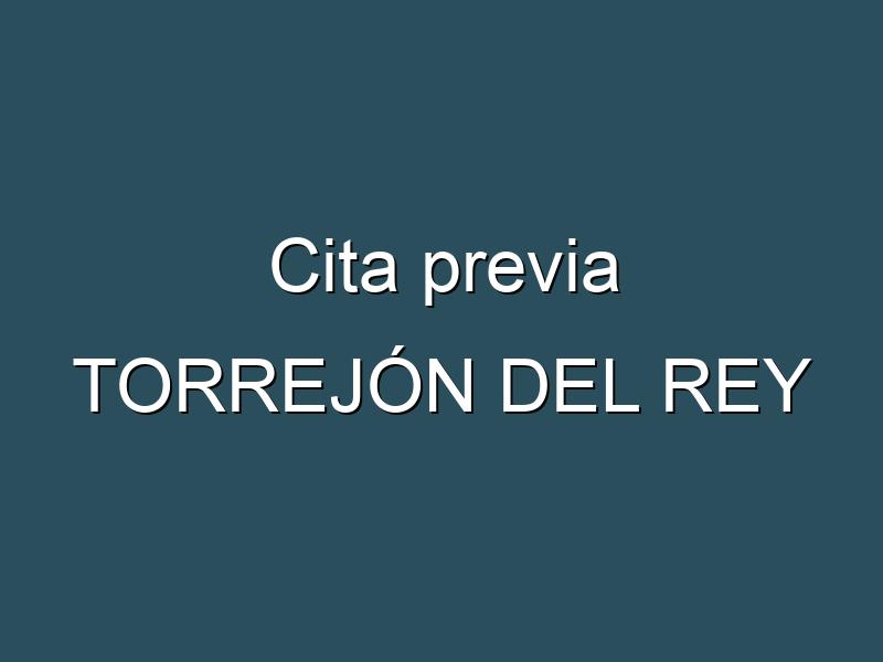 Cita previa TORREJÓN DEL REY