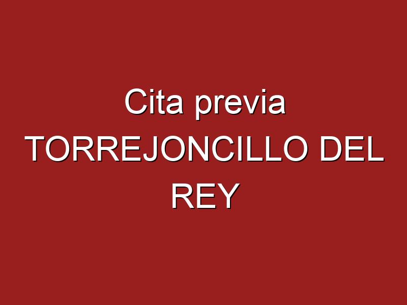 Cita previa TORREJONCILLO DEL REY