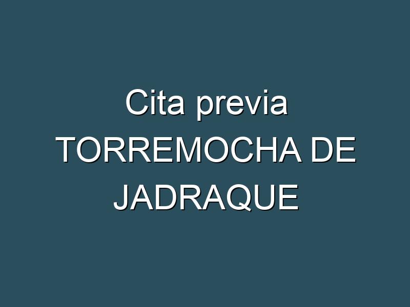 Cita previa TORREMOCHA DE JADRAQUE