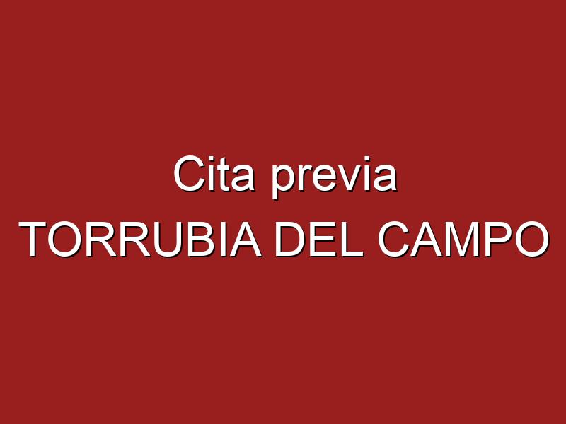 Cita previa TORRUBIA DEL CAMPO