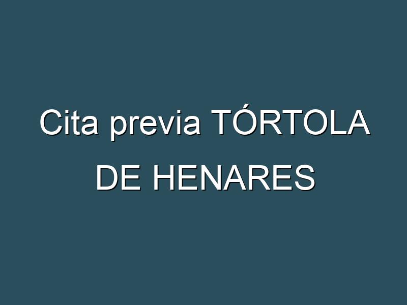 Cita previa TÓRTOLA DE HENARES