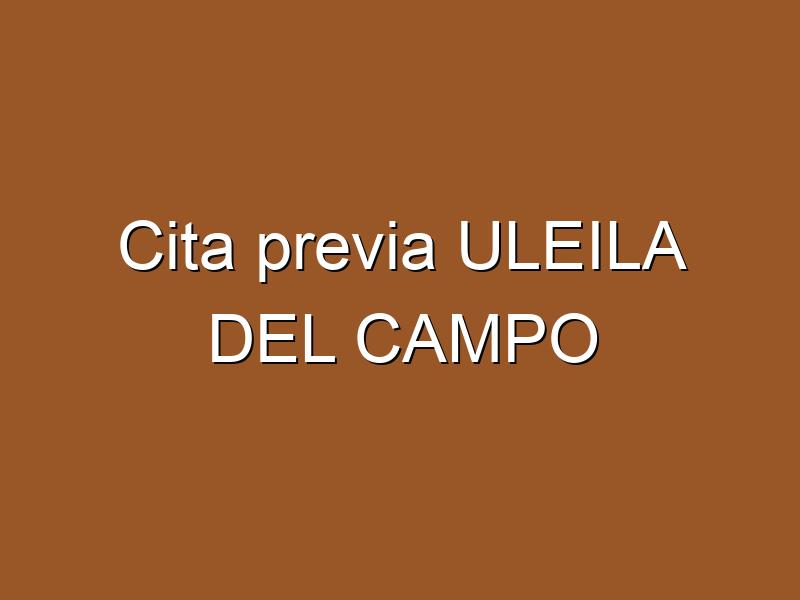 Cita previa ULEILA DEL CAMPO