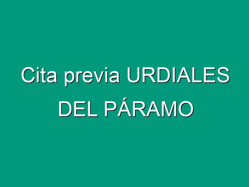 Cita previa URDIALES DEL PÁRAMO