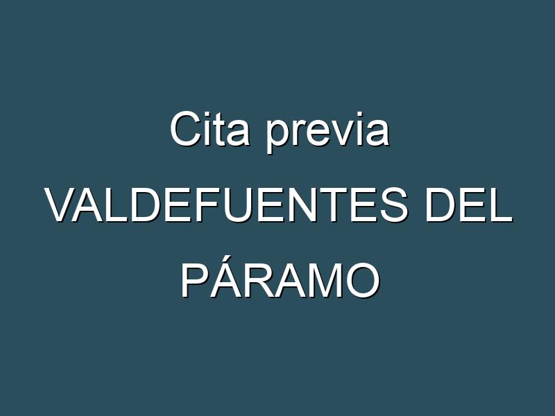 Cita previa VALDEFUENTES DEL PÁRAMO